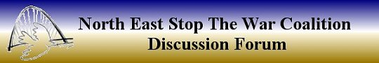 North East Stop The War Coalition Discussion Forum